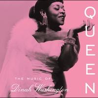 Couverture du titre Queen: The Music of Dinah Washington