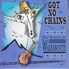 Couverture de l'album Got No Chains - The Songs of the Walkabouts
