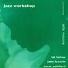 Couverture de l'album Jazz Workshop, Vol. 3 (feat. John Laporta, Tal Farlow & Oscar Pettiford) [Bonus Track Version]