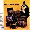 Couverture de l'album Go West, Man!