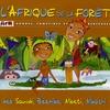 Cover of the album L'Afrique de la forêt: rondes, comptines et berceuses