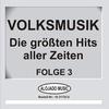 Couverture de l'album Volksmusik - Die größten Hits aller Zeiten Folge 3