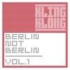 Cover of the album Berlin Not Berlin, Vol. 1