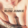 Couverture de l'album Blow Junkie