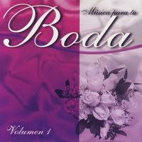 Cover of the track Musica Para Tu Boda; Volumen 1