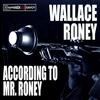 Couverture de l'album According to Mr. Roney