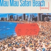 Couverture de l'album Safari Beach (tucasa micasa)