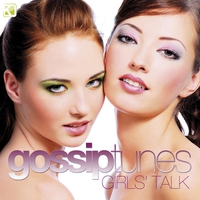 Cover of the track Gossip Tunes - Girls' Talk