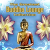 Cover of the album The Greatest Buddha Lounge Collection