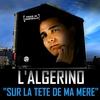 Cover of the album Sur la tête de ma mère - Single