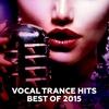 Couverture de l'album Vocal Trance Hits - Best of 2015