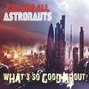 Couverture de l'album What's so Good About? - Single