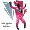 Cover of the album Colbert Hamilton And The Hell-Razors