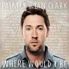 Couverture de l'album Where Would I Be