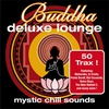 Cover of the album Buddha Deluxe Lounge - Mystic Chill Sounds
