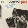 Cover of the album Compact Jazz: Dizzy Gillespie Big Band