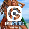 Cover of the album Ego in Mykonos 2016 Selected by the Cube Guys