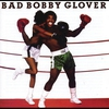 Cover of the album Bad Bobby Glover