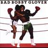 Couverture de l'album Bad Bobby Glover