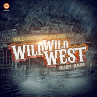 Cover of the track Wild Wild West / Ruby Rain - Single