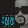 Couverture de l'album The Music of Milton Marsh Revisited, Vol. 1