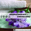 Cover of the album Aromatherapy 6 : Energizing - Music For The Mind, Body & Spirit !