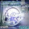 Cover of the album Psychedelic Goa Trance 2014, Vol. 2 - 60 Best of Top Hits