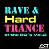 Cover of the album Rave & Hardtrance of the 90's, Vol. 2