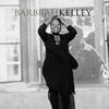 Couverture de l'album Barbrah Kelley - Single