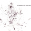 Cover of the album Surrogate Sibling