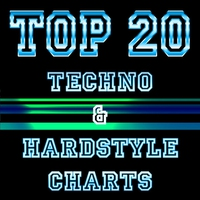 Cover of the track Top 20 Techno & Hardstyle Charts