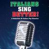 Couverture de l'album Italians Sing Better