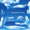 Cover of the album The Quiet Room, Vol. 1