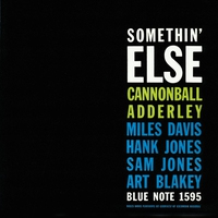 Cover of the track Somethin' Else (The Rudy Van Gelder Edition Remastered)