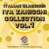 Couverture de l'album Italian Classics: Iva Zanicchi Collection, Vol. 1