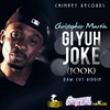 Couverture de l'album Gi Yuh Joke (Jook) - Single