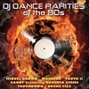 Cover of the album DJ Dance Rarities of the 80s