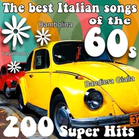Cover of the track The Best Italian Songs of the 60s - 200 Super Hits