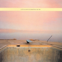Cover of the track Lloyd Cole and the Commotions: 1984-1989