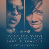Couverture du titre Double Trouble (feat. Lifford Shillingford & Natasha Watts)