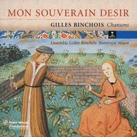 Cover of the track Gilles Binchois: Chansons - Mon Souverain Desir