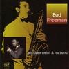 Couverture de l'album Bud Freeman With Alex Welsh & His Band