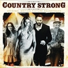 Couverture de l'album Country Strong (Original Motion Picture Soundtrack)
