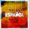 Couverture de l'album Miles Espanol - New Sketches of Spain