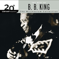 Cover of the track 20th Century Masters: The Millennium Collection: The Best of B.B. King