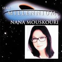 Couverture du titre Serie Millennium 21: Nana Mouskouri