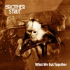 Cover of the album What We Got Together