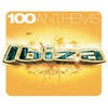 Couverture de l'album 100 Anthems: Ibiza