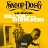 Cover of the album Kill 'Em wit the Shoulders (feat. Lil Duval) - Single