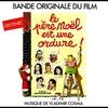Cover of the album Le Père Noël est une ordure (bande originale du film)